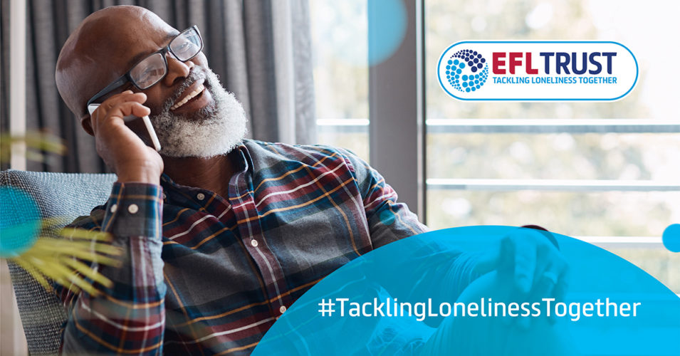 EFL Trust - Tackling loneliness together graphic