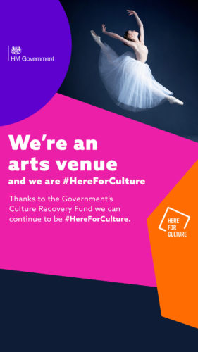 """We're an arts venue and we are here for culture"" text on a here for culture branded background with images of ballet dancers"
