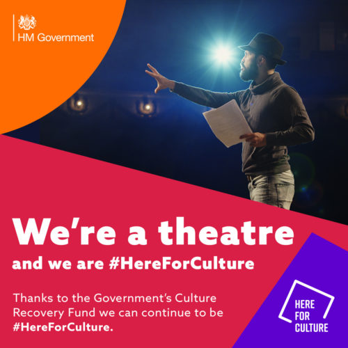 """We're a theatre and we are here for culture"" text on a here for culture branded background with images of theatre masks"