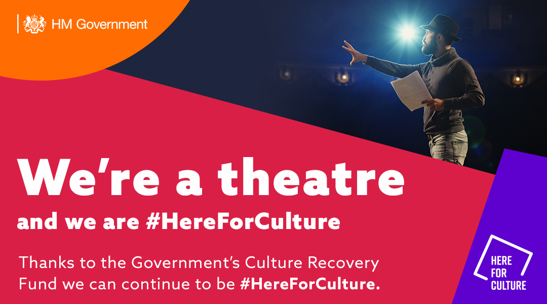 """""""We're an arts venue and we are here for culture"""" text on a here for culture branded background with images of theatre masks"""